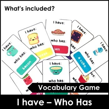I have - Who has Card Game and Flashcards (Food and Drink Version)