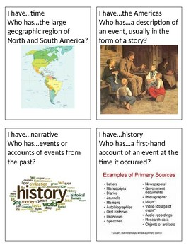 I have...Who has? Card set - Historians and Learning History Vocabulary