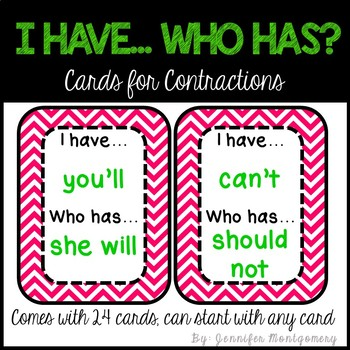 I have... Who has? Cards for Contractions