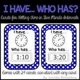 I have... Who has? Cards for Telling Time in Five Minute I