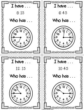 I have, Who has Clocks - Quarter Hour