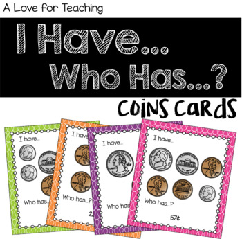 I have.. Who has..? Coin Game Cards {Money}