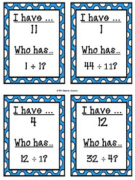 I have..Who has.. DIVISION.. 2 games of 12 cards each- GREAT MATH CENTER!