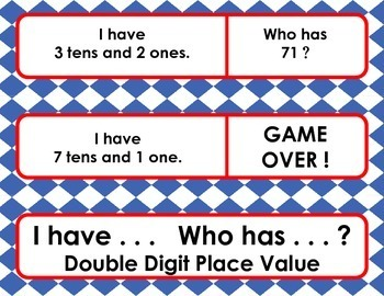 I have . . .  Who has . . . ?  -  Double Digit Place Value