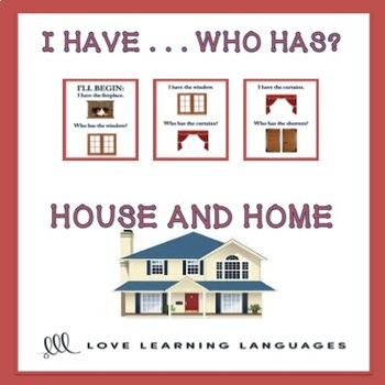 I have ... Who has? ESL house and home vocabulary activity