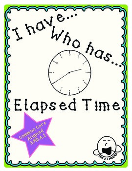 I have Who has Elapsed Time Game