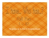 I have... Who has...? Fall Fun 1-10