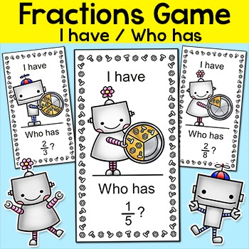 Fractions Game: I have, Who has Game - Robot Theme