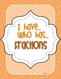 I have... Who has... {Fractions}