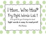 I have... Who has? Fry Sight words: List 1