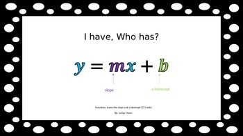 I have, Who has? Functions
