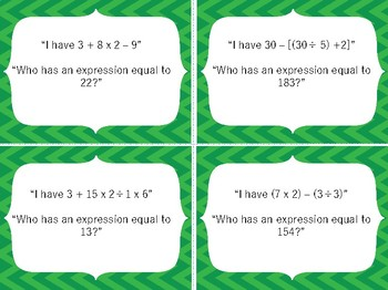 I have Who has Game: 5th grade Simplifying Expressions 5.4E 5.4F 5.0A.A.1