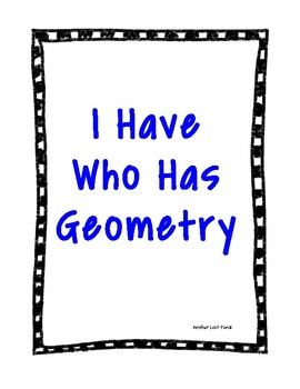 I have Who has Geometry