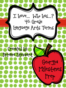 I have...   Who has? Georgia Milestones Language Arts term