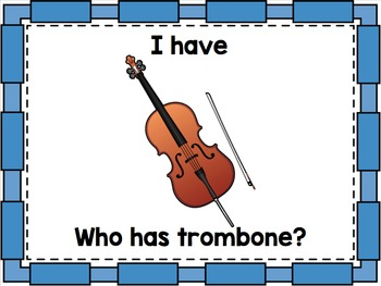 I have - Who has? Orchestral Instruments