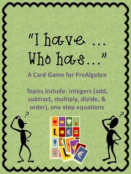I have Who has - Integer Card Game