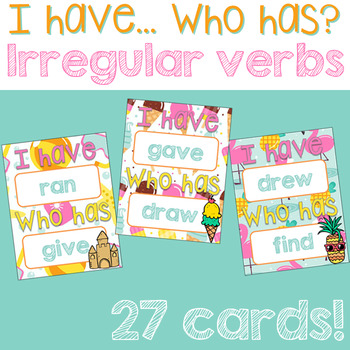 I have... Who has? - Irregular Verbs Game
