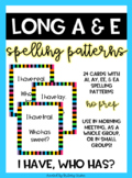 I Have, Who Has? Long a & long e Spelling Patterns