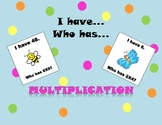 I have... Who has... Multiplication, Times