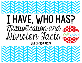 I have, Who has? Multiplication and Division Facts