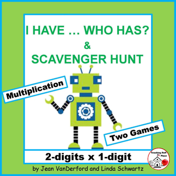 I HAVE...WHO HAS? | Multiply 2-digits x 1-digit | Math Game | Gr. 3-4 CORE