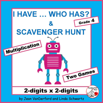 I HAVE...WHO HAS? | Multiply 2-digits x 2-digits |Review | Math Gr. 4 CORE