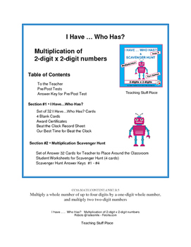 I HAVE...WHO HAS?   Multiply 2-digits x 2-digits  Review   Math Gr. 4 CORE