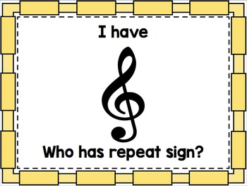 I have - Who has? Notes, Rests and Symbols