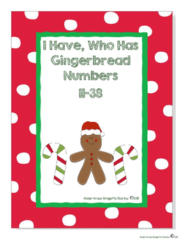 I have, Who has... Numbers, Holiday, Gingerbread Theme