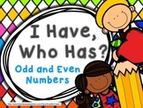 I have, Who has? - Odd and Even