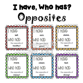 I have, Who has? Opposites Game