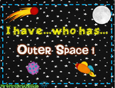 I have . . . Who has . . . Outer Space