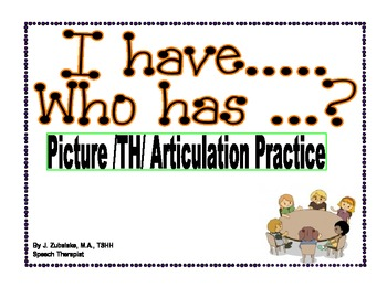 I have... Who has...? Picture /TH/ Articulation Practice G