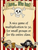 I have... Who has? Pirate multiplication game