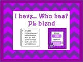 I have... Who has... Pl Blend