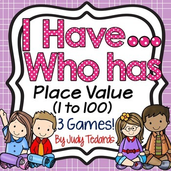 I have...Who has...Place Value  1 to 100 (3 Different Game Sets)