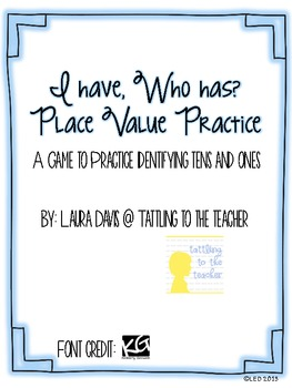 I have, Who has? Place Value Freebie