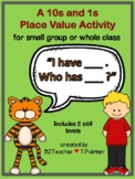 """""""I have... Who has...?""""  Place Value 10s and 1s with Visuals"""