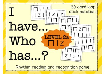 I have... Who has...? Rhythm Game (Quarter Note/Eighth Notes/Quarter Rest)