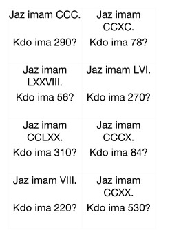 I have - Who has - Roman Numerals and Arabic Numbers (48) - Slovenian version