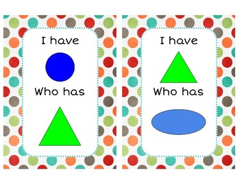 I have Who has-Shapes and colors