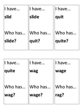 I have...Who has...?  Short vowel sound to long vowel sounds with silent -e.
