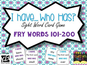 """""""I have... Who has?"""" Sight Word Card Game {Fry Words 101-200}"""