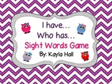I have Who has Sight Words Purple Chevron Owl Game