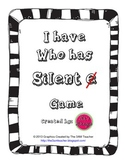 I have, Who has, Silent e Game Set 1