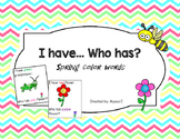 I have...  Who has?  Spring Color Words