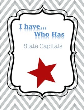"""""""I Have Who Has"""" State Capitals and Classroom Posters"""