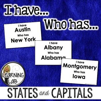 States and Capitals -  I have Who has game