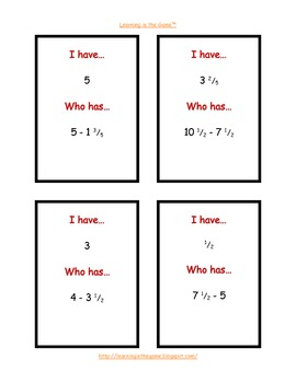 I have… Who has… Subtracting Mixed Numbers -4.NF.B.3c