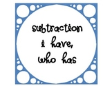 I have, Who has - Subtraction Edition